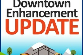 Downtown Enhancement Project Update | Asphalt Starts Tomorrow, July 25th